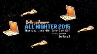 CollegeHumor's All Nighter! (MUSIC VIDEO)