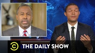 The Daily Show - Exclusive - Trevor Does Ben Carson Over and Over Again