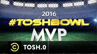 Tosh.0 - The 2016 #ToshBowl MVP