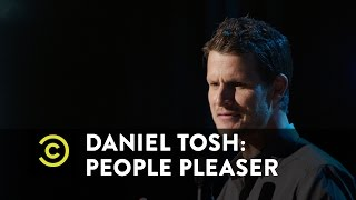 Daniel Tosh: People Pleaser - Mexico and Canada - Uncensored