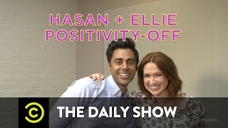 The Daily Show - Exclusive - Hasan and Ellie Positivity-Off