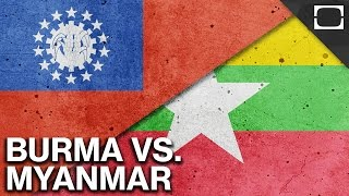 Which Is It: Burma or Myanmar?
