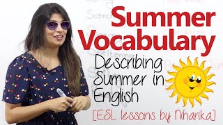 English Speaking Lesson – Summer Vocabulary  (Improve your English)