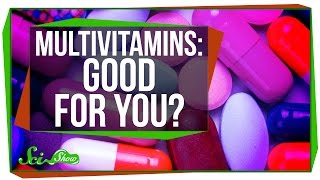 Are Multivitamins Really Good For You?