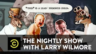 The Nightly Show - Super Depressing Deep Dive - The Origins of America's Lead Poisoning Crisis