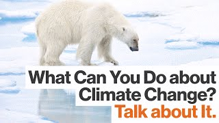 Bill Nye: Want to Combat Climate Change? Talk about It.