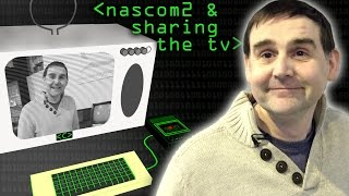 Nascom 2 & Sharing the TV - Computerphile