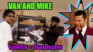The Van and Mike Show - The Batmans - Uncensored