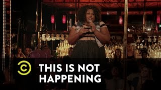 This Is Not Happening - Nicole Byer - Adventures in Drinking - Uncensored