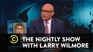 The Nightly Show - Brock Turner Gets Off Easy for Sexual Assault