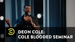Deon Cole: Cole Blooded Seminar - Cold Peanut Butter - Uncensored
