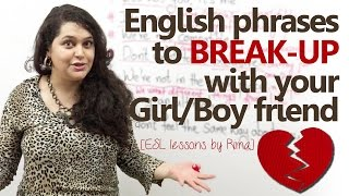 English phrases to break up with your girl/boy friend - English speaking lesson