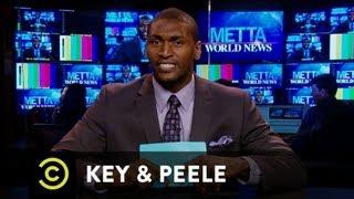 Key & Peele - Metta World News - Rhetoric