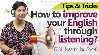 10 ways to improve your English through Listening -  Free Spoken English Lessons