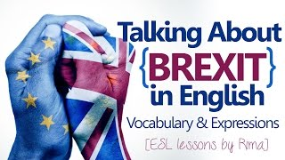 Talking about BREXIT in English - Free Business English lessons