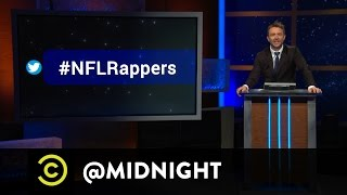 #HashtagWars - #NFLRappers - @midnight with Chris Hardwick