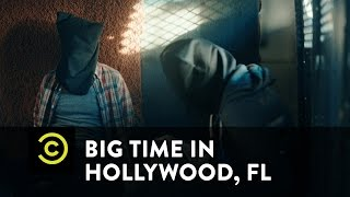 Big Time in Hollywood, FL - Van Confessions