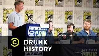 Drunk History - Exclusive - Drunk History at Comic-Con 2016 - Season 4 Preview