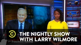 The Nightly Show - #HashItOut with Franchesca Ramsey - Bill O'Reilly Waters Down White House Slavery