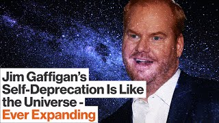 Jim Gaffigan: Why is Self-Deprecation Funny?