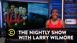 The Nightly Show - #HashItOut with Franchesca Ramsey - Gabby Douglas's National Anthem Backlash
