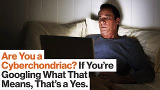 Cyberchondria: Do Online Health Searches Prompt Symptoms (and Worse)? | Mary Aiken