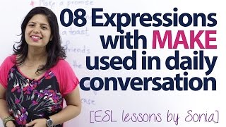 08 interesting expressions with MAKE used in daily conversation – Free English lessons