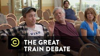 The Great Train Debate