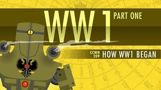 HOW World War I Started: Crash Course World History 209