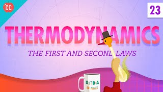 Thermodynamics: Crash Course Physics #23