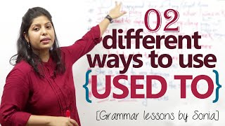 02 ways to use the auxiliary verb 'Used To' in English conversation – Free English Grammar Lesson