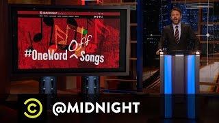 #HashtagWars - #OneWordOffSongs - @midnight with Chris Hardwick