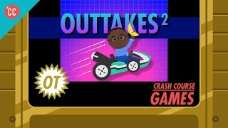 Outtakes #2: Crash Course Games
