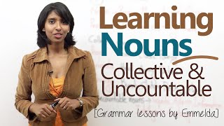 Learning Nouns ( Collective & Uncountable Nouns) - Basic English Grammar Lessons