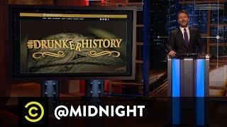#HashtagWars - #DrunkerHistory - @midnight with Chris Hardwick