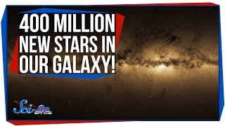 400 Million New Stars in Our Galaxy!