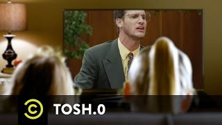 Tosh.0 - Unfit for TV