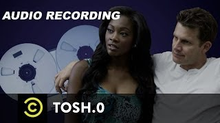 Tosh.0 - Leaked Recording of Daniel