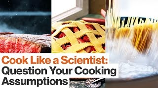 Alton Brown: Cook Like a Scientist by Questioning the Status Quo