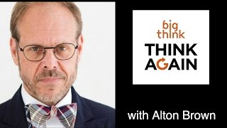Think Again Podcast - Alton Brown - Easy-Bake Oven/Hard Knock Life