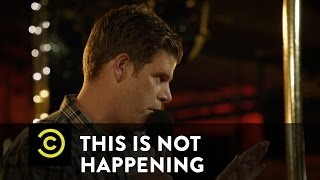 This Is Not Happening - Steve Rannazzisi - Rock'n'Roll Ralphs - Uncensored