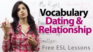Vocabulary - Dating and Relationship | Free English lesson ( ESL)