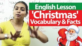 English Lesson : Christmas - Vocabulary and Facts | English lessons for learning English ( ESL)
