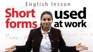 Short forms and Abbreviations used at work place - Free English Lesson