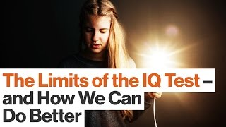 Quantifying Intelligence Has Gifted Students Falling Between The Cracks | Scott Barry Kaufman