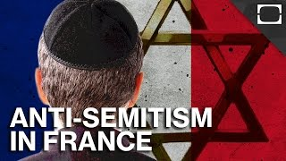 Is France Anti-Semitic?