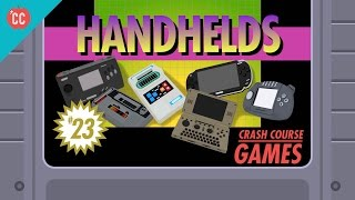 Handhelds: Crash Course Games #23