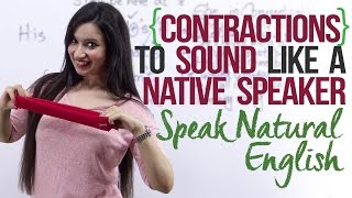 Contractions - Sound Natural & Speak English like Native Speaker – English pronunciation lesson.