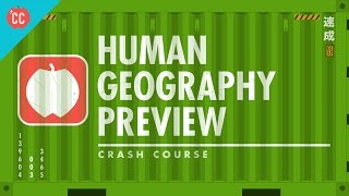 Crash Course Human Geography Preview