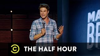 The Half Hour - Matthew Broussard  - Looking Like a Jerk